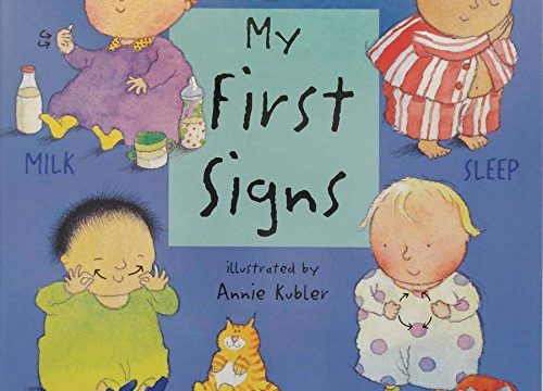 My First Signs: American Sign Language Baby Signing