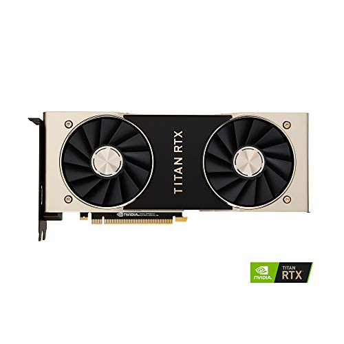 Top 9 TITAN RTX 24Gb – Computer Graphics Cards